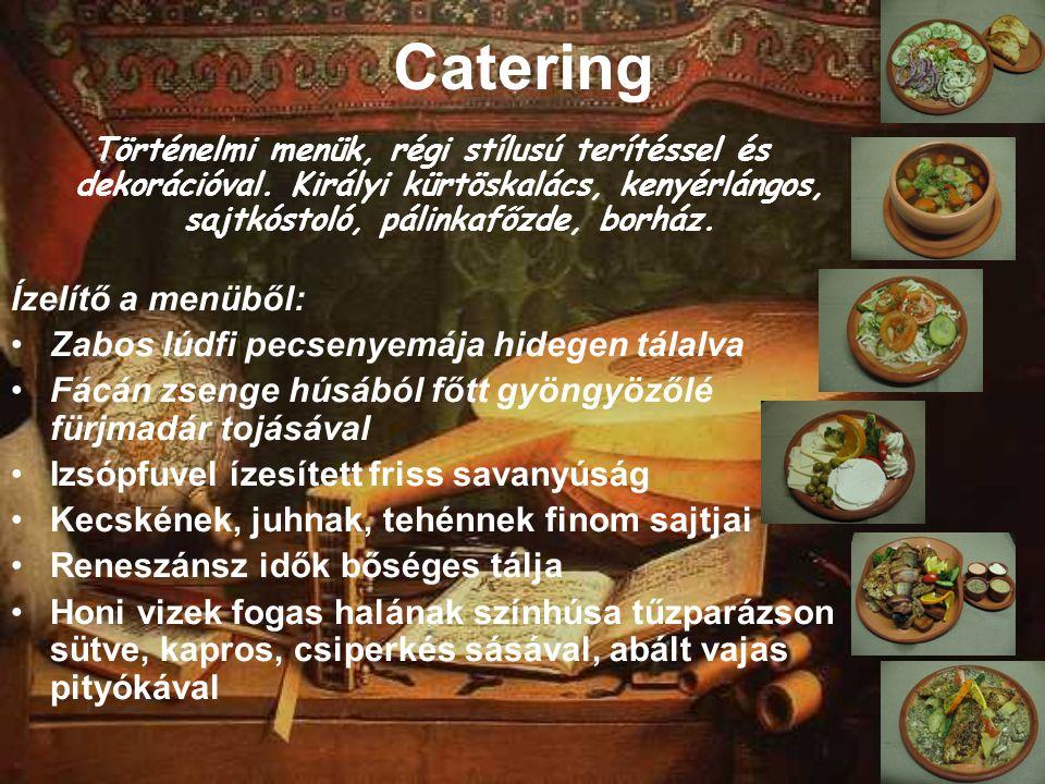 Catering Történelmi menük, régi stílusú terítéssel és dekorációval.