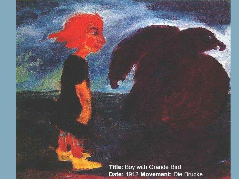 Title: Boy with Grande Bird Date: 1912 Movement: Die Brucke