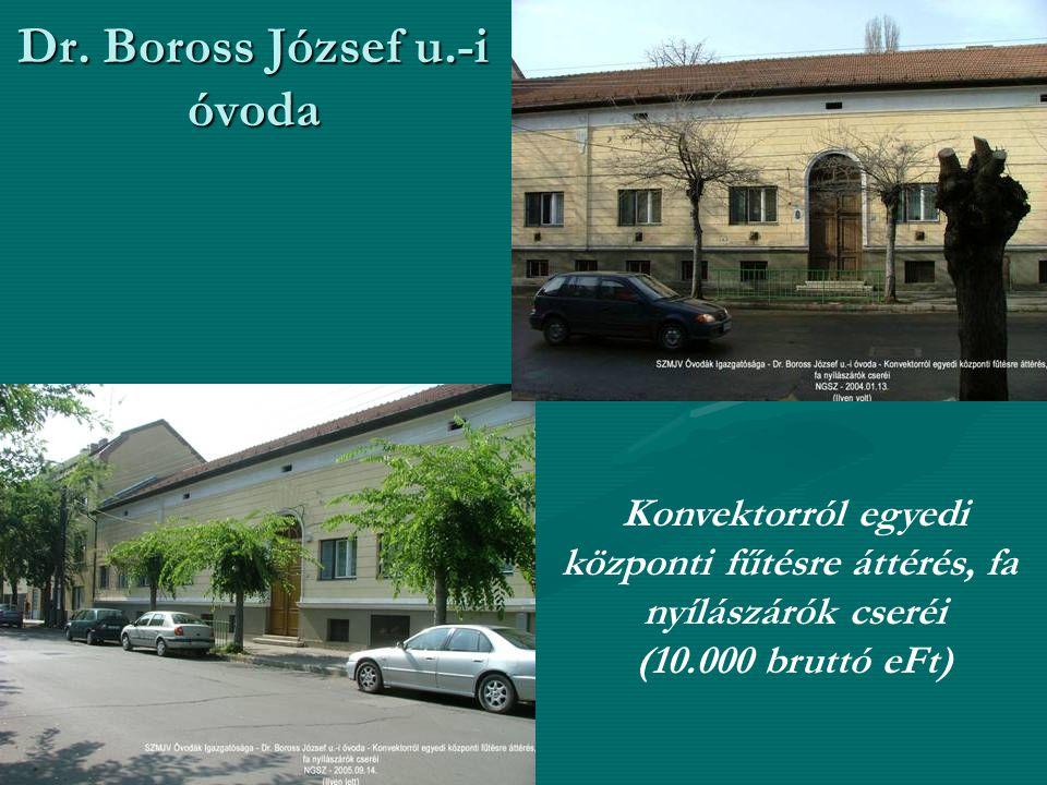 Dr. Boross József u.-i óvoda Konvektorról egyedi központi fűtésre áttérés, fa nyílászárók cseréi (10.000 bruttó eFt)