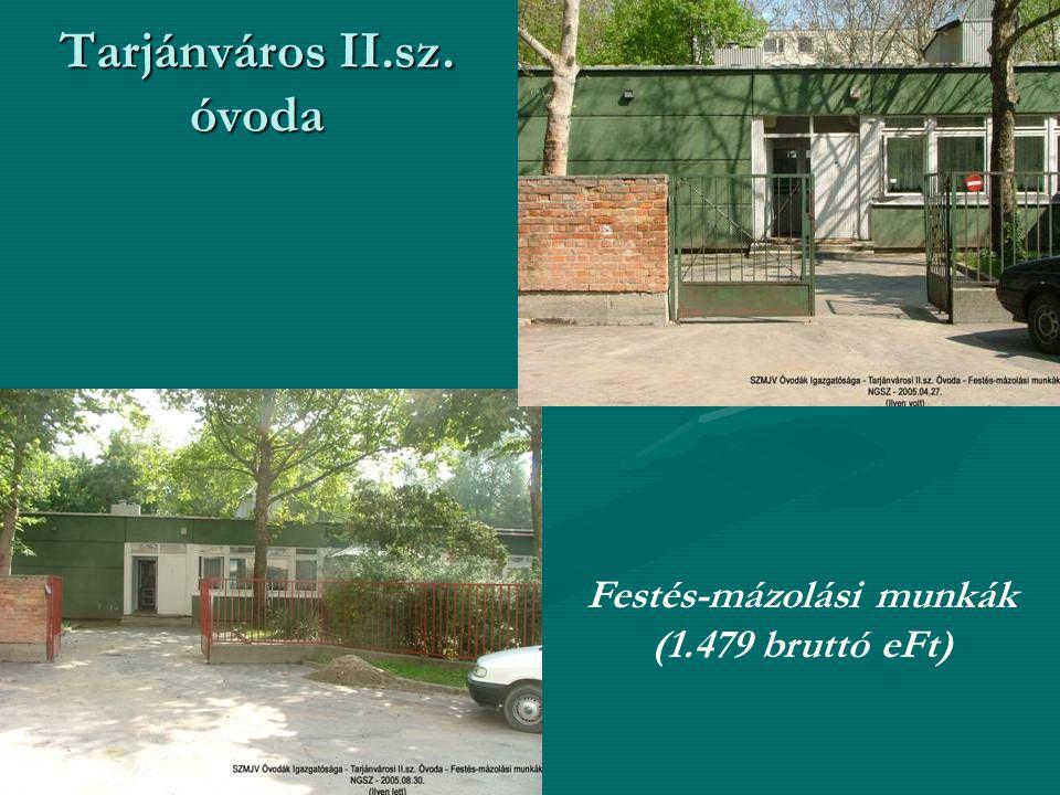 Tarjánváros II.sz. óvoda Festés-mázolási munkák (1.479 bruttó eFt)