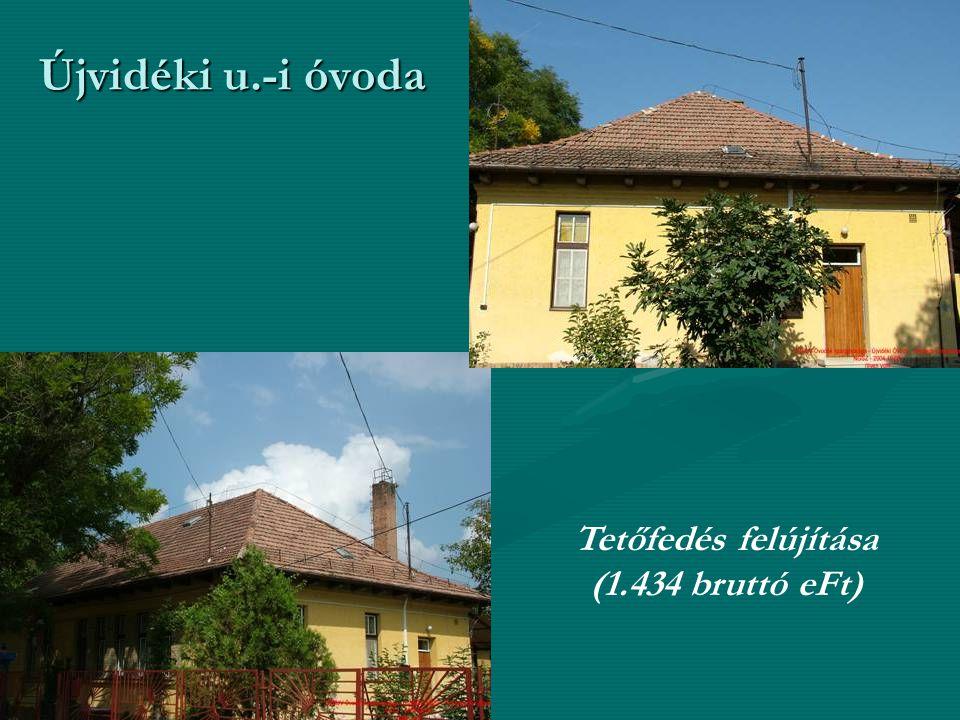 Újvidéki u.-i óvoda Tetőfedés felújítása (1.434 bruttó eFt)