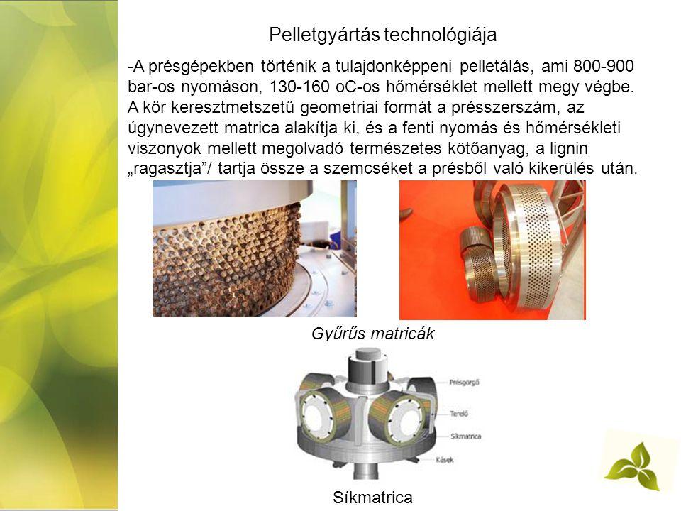 Pelletgyártás technológiája -A présgépekben történik a tulajdonképpeni pelletálás, ami 800-900 bar-os nyomáson, 130-160 oC-os hőmérséklet mellett megy végbe.
