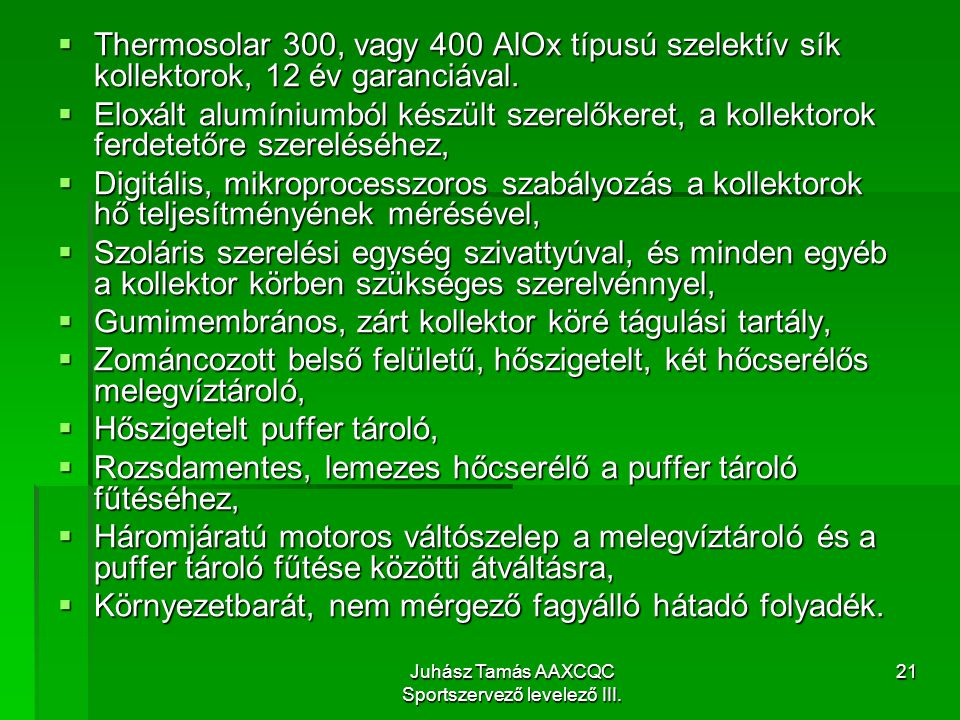 Juhász Tamás AAXCQC Sportszervező levelező III.