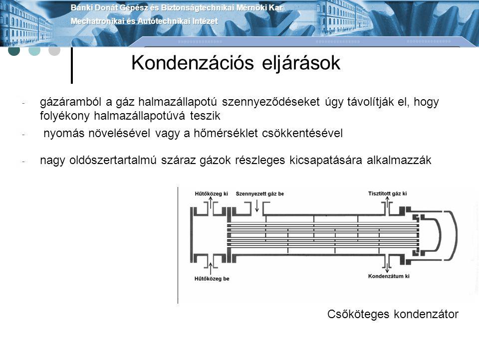 A gépipari tevékenységek légszennyezése Fémes bevonatok készítésekor fellépő légszennyezés - A mechanikai csiszoló üzemek légszennyezése - Az oldószeres zsírtalanítás légszennyezése - A fémszóró üzemek légszennyezése - A horganyzás légszennyezése