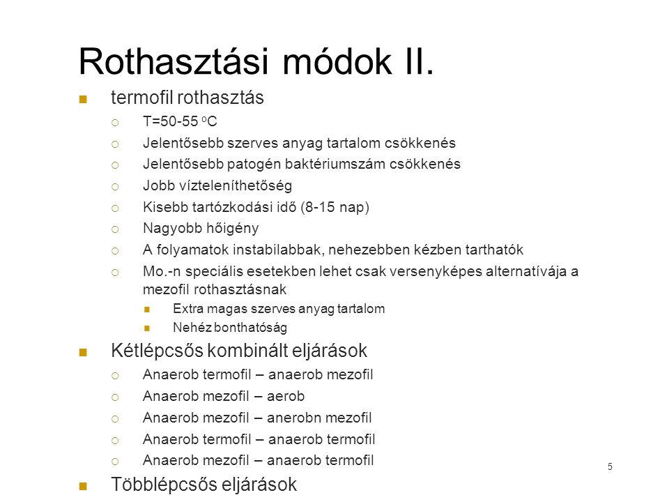 Rothasztási módok II.