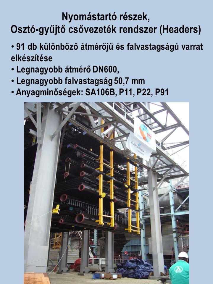 91 db különböző átmérőjű és falvastagságú varrat elkészítése Legnagyobb átmérő DN600, Legnagyobb falvastagság 50,7 mm Anyagminőségek: SA106B, P11, P22