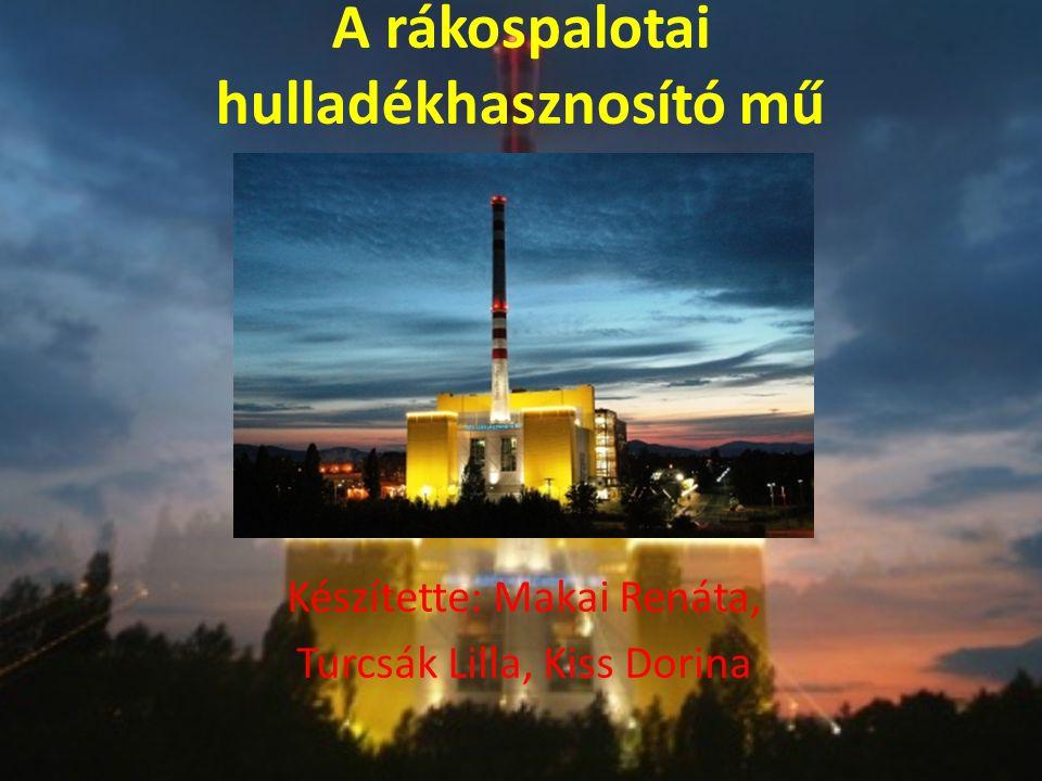 Magyarország egyetlen kommunális hulladéktüzelésű erőműve.
