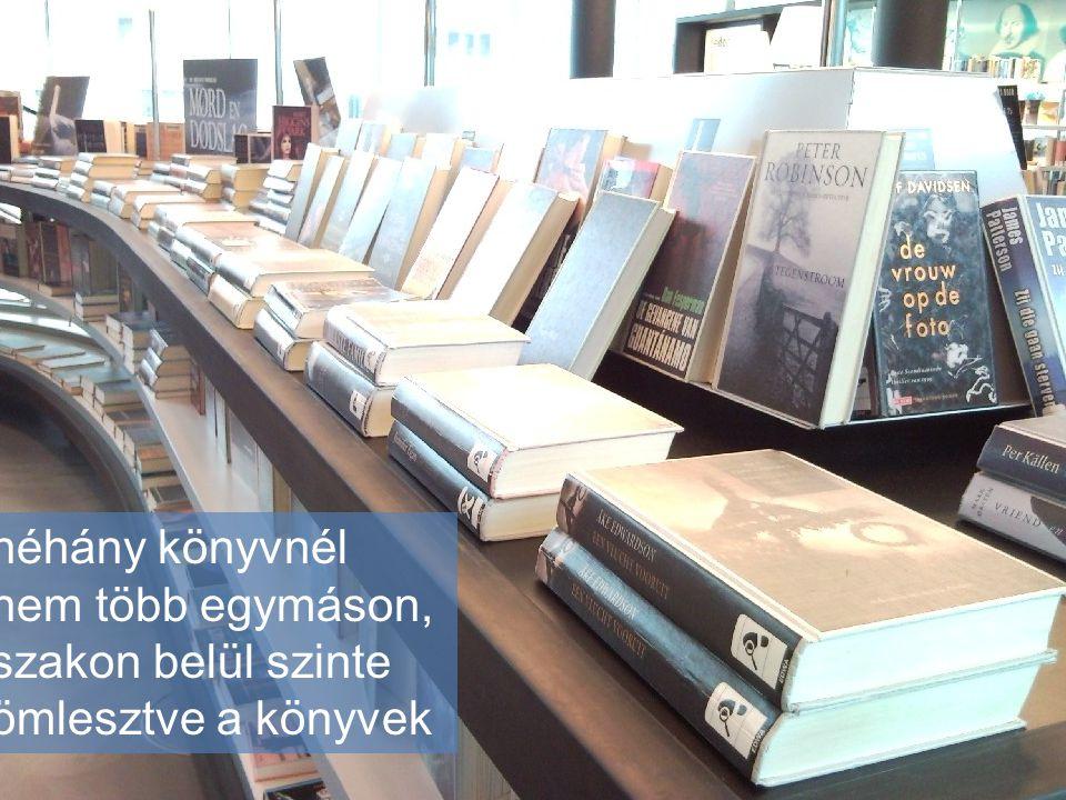 néhány könyvnél nem több egymáson, szakon belül szinte ömlesztve a könyvek
