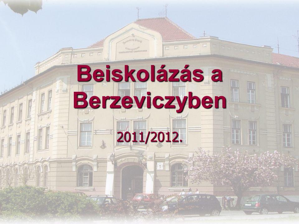 Beiskolázás a Berzeviczyben 2011/2012.