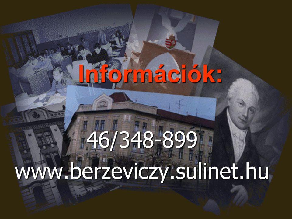 Információk: 46/348-899www.berzeviczy.sulinet.hu