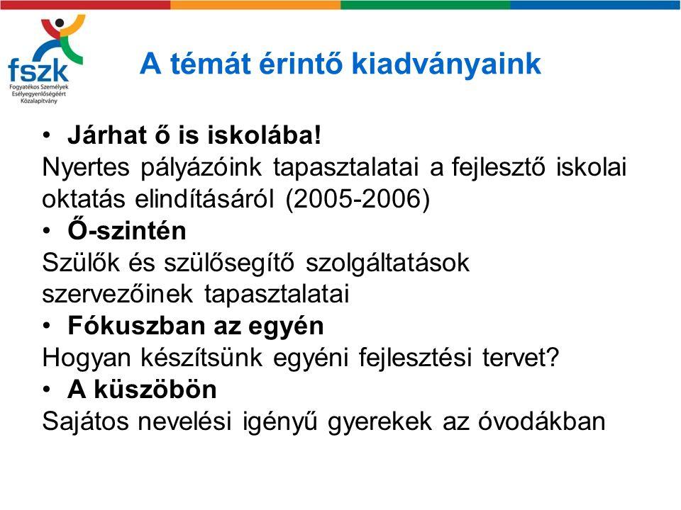 A témához kapcsolódó kutatási zárótanulmány Kereki Judit-Lannert Judit: (2009) A korai intervenciós intézményrendszer hazai működése (FSZK) Honlapunkon olvasható www.fszk.hu