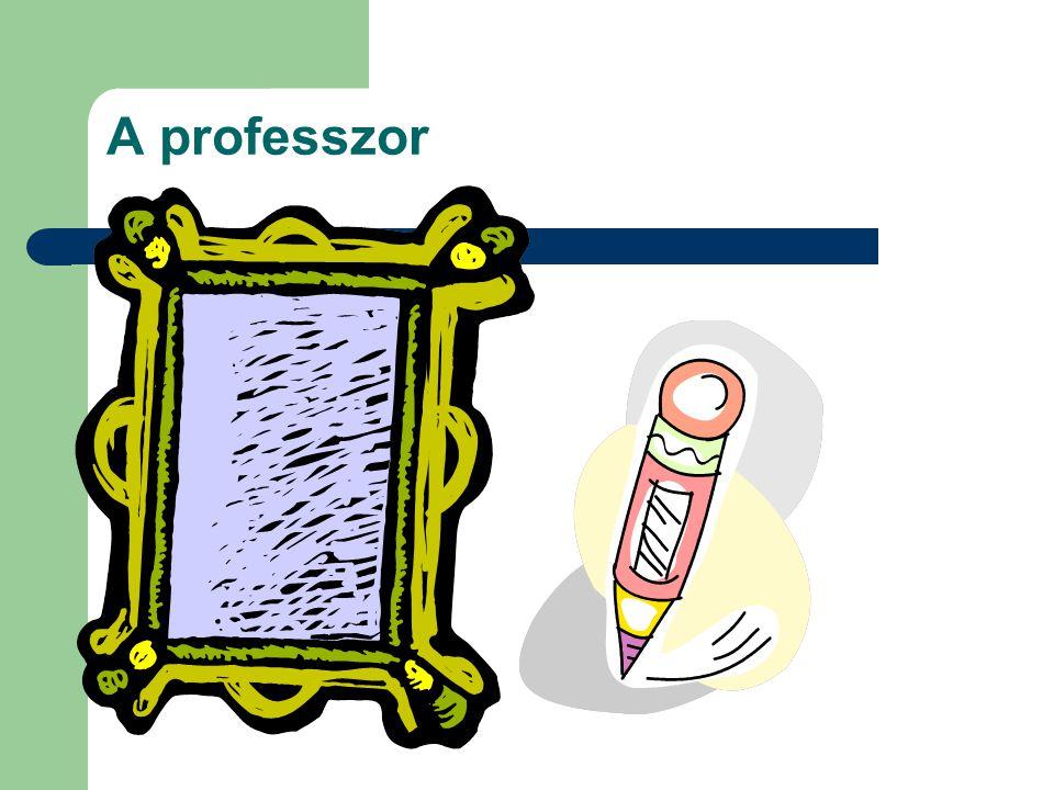 A professzor