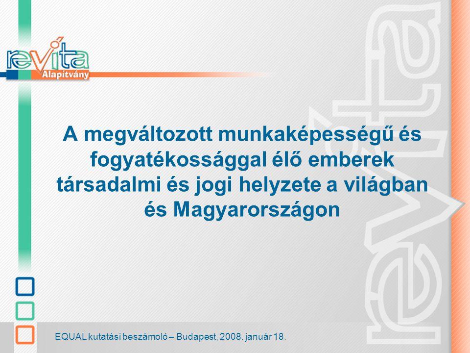 EQUAL kutatási beszámoló – Budapest, 2008.január 18.
