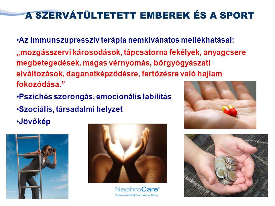"""7 Az immunszupresszív terápia nemkívánatos mellékhatásai: """"mozgásszervi károsodások, tápcsatorna fekélyek, anyagcsere megbetegedések, magas vérnyomás,"""