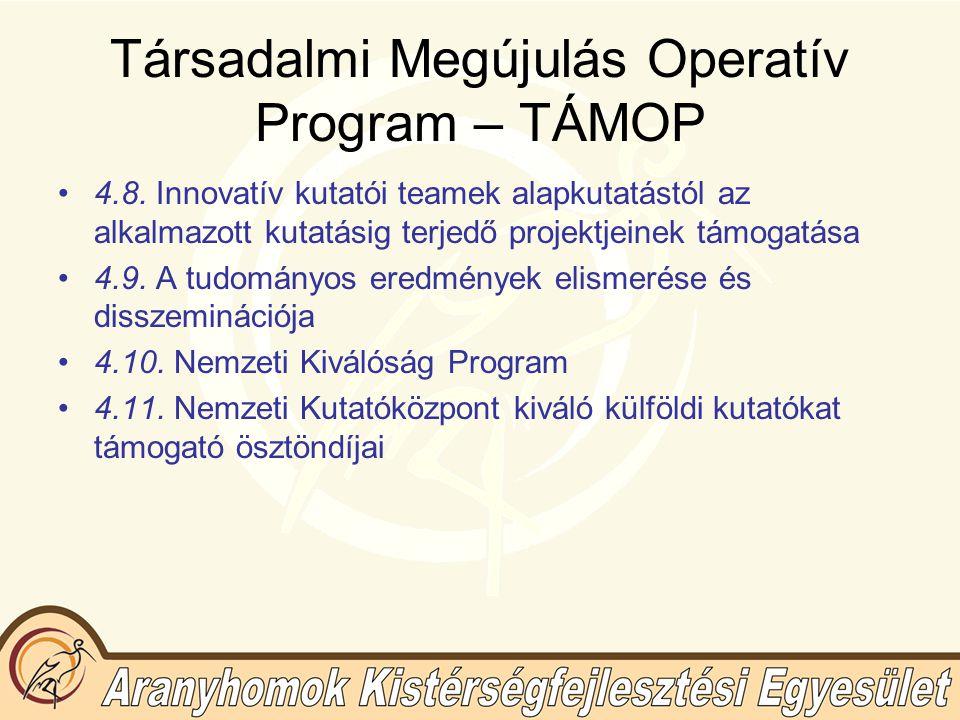 Társadalmi Megújulás Operatív Program – TÁMOP 4.8.