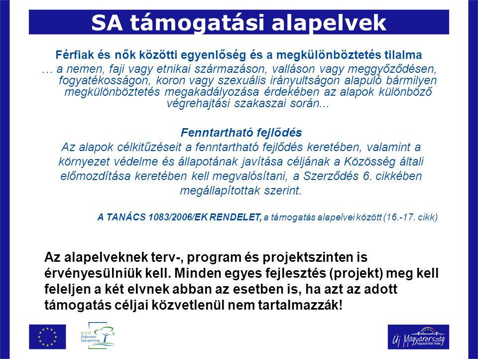 Kiválasztási szempontok A TANÁCS 1083/2006/EK RENDELET 65.