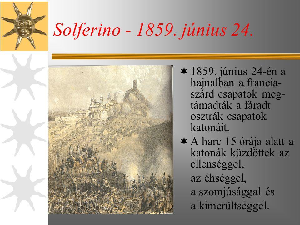 Solferino - 1859.június 24.  1859.