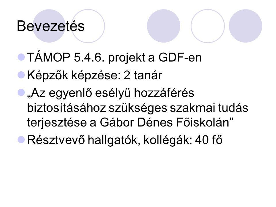 Bevezetés TÁMOP 5.4.6.