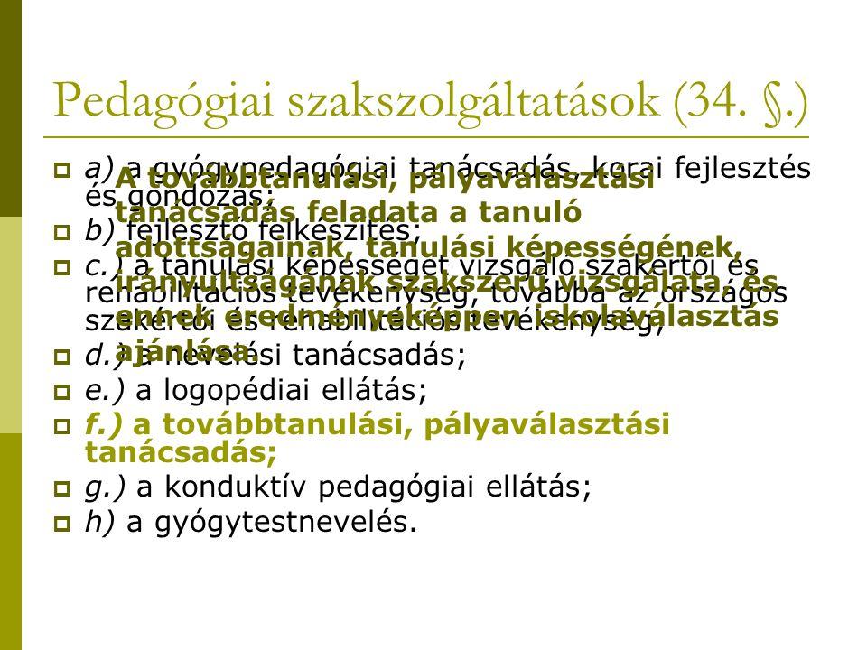 Pedagógiai szakszolgáltatások (34.