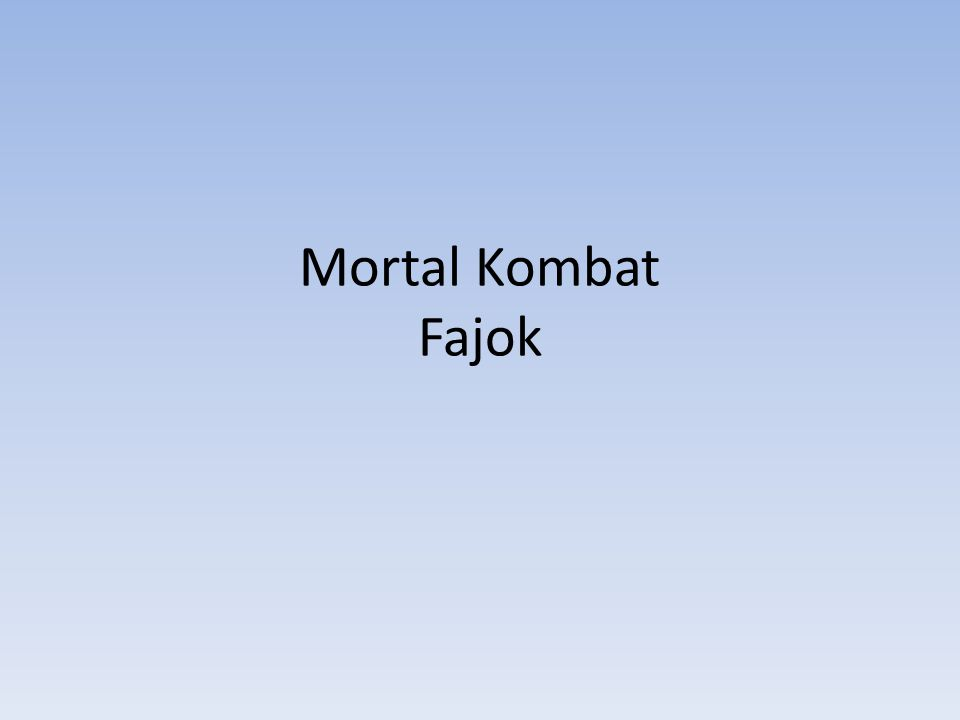Mortal Kombat Fajok