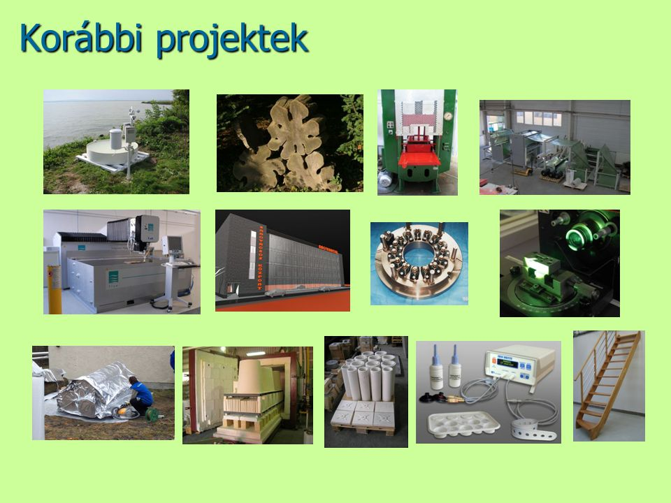 Korábbi projektek Korábbi projektek