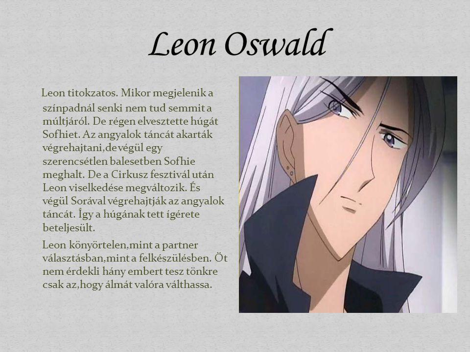 Miatta halt meg Leon húga.