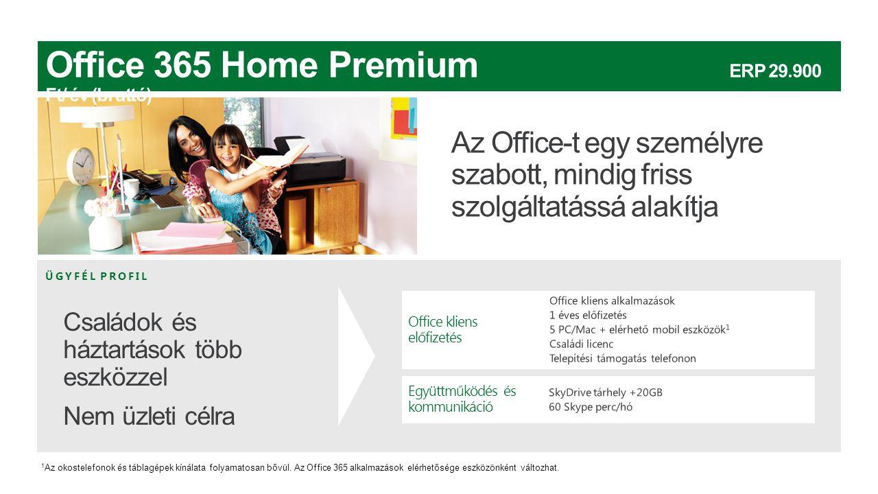 ÜGYFÉL PROFIL Office kliens előfizetés Együttműködés és kommunikáció 1 Az okostelefonok és táblagépek kínálata folyamatosan bővül. Az Office 365 alkal