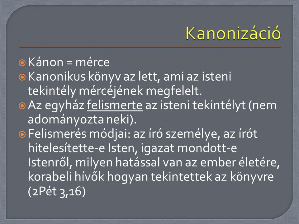  Elsőnek az Ószövetséget fordították le Kr.e. 250- ben (héberről görögre).