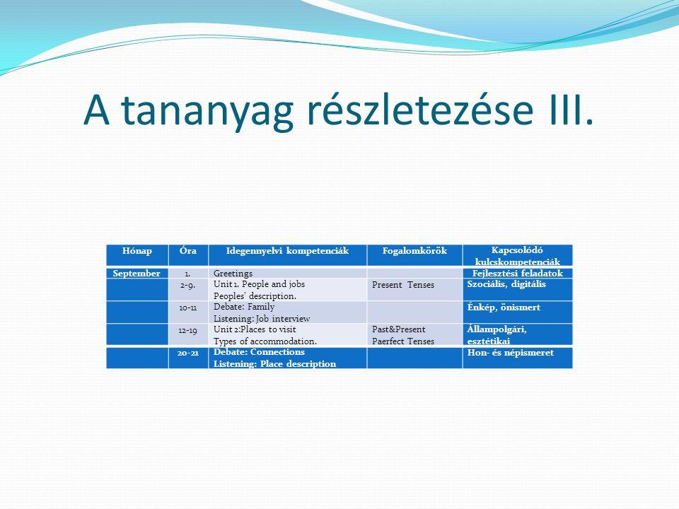 A tananyag részletezése III.