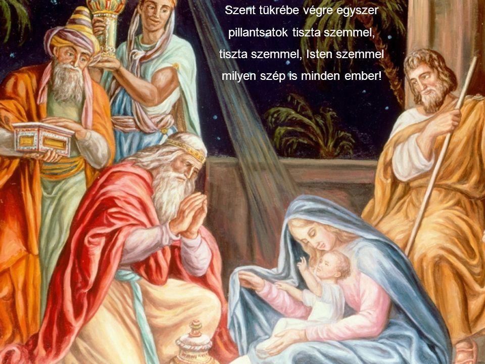 Minden csillag egy kereke, ezeregy angyal száll vele, az Isten maga száll vele és csillag tükröt nyújt felénk, mesetükröt, a keze.