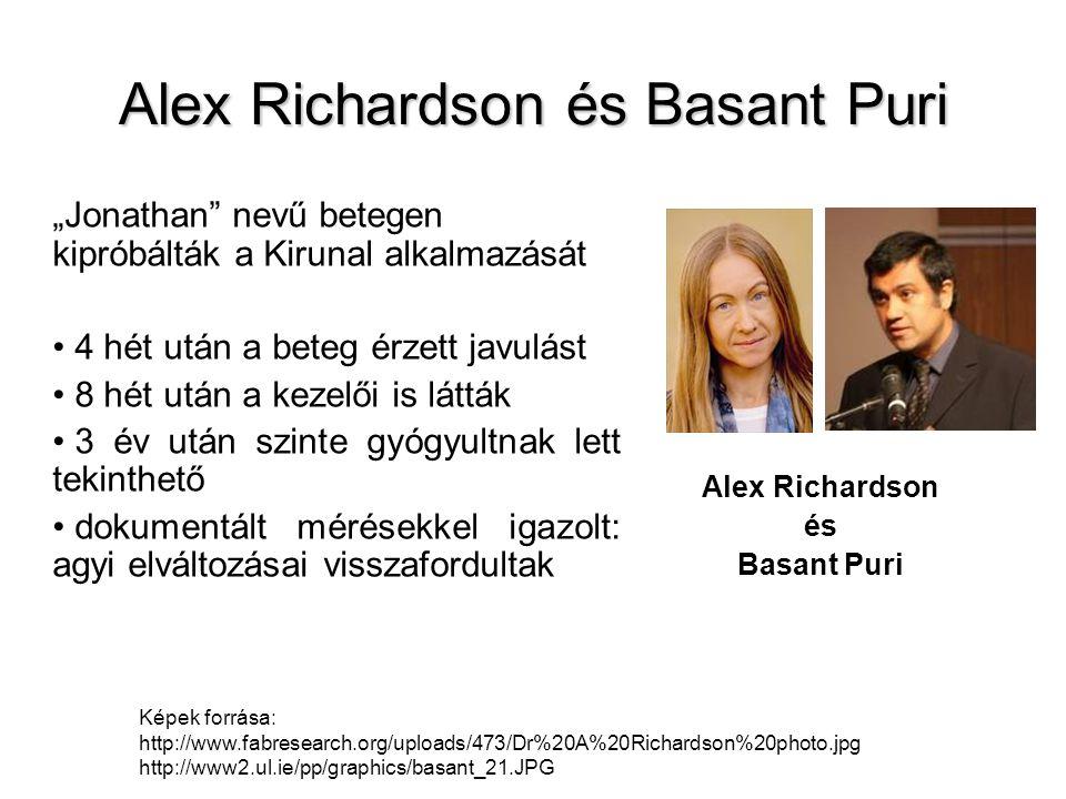 """Alex Richardson és Basant Puri """"Jonathan"""" nevű betegen kipróbálták a Kirunal alkalmazását 4 hét után a beteg érzett javulást 8 hét után a kezelői is l"""