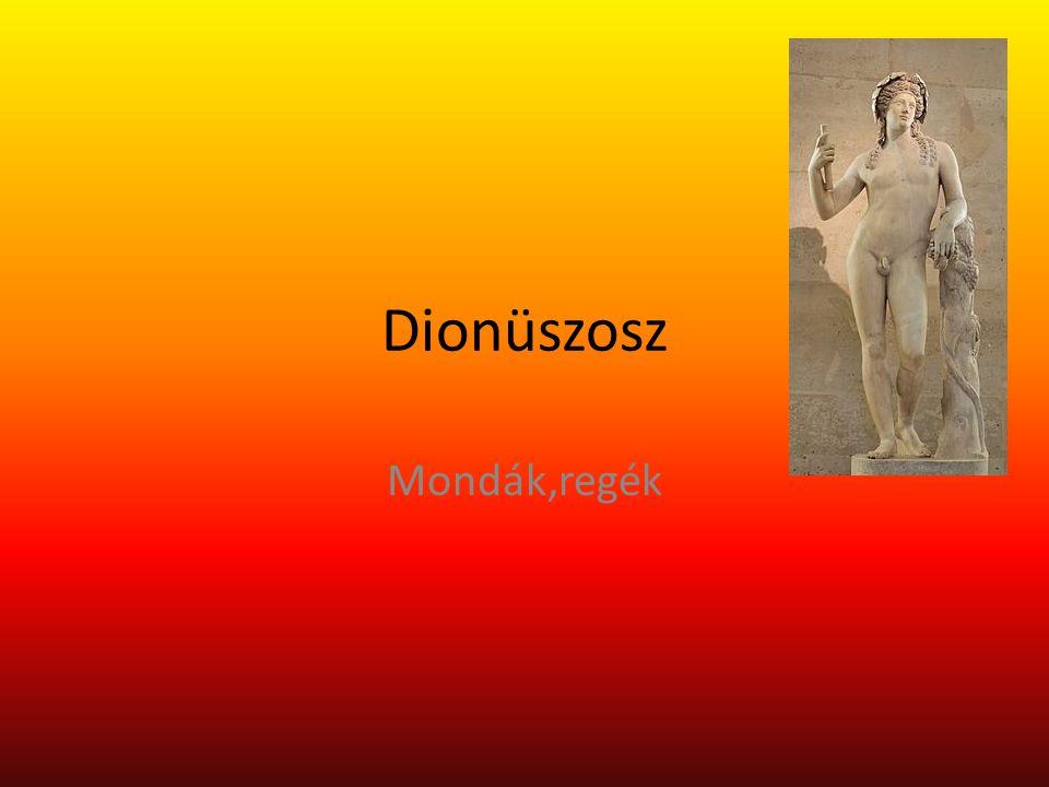 Bemutatása Dionüszosz görög isten Neve: rómaiul: Bacchus mitológiában a bor és mámor megtestesítője, aki értett a mezőgazdasághoz és termékenységet is hozhatott.