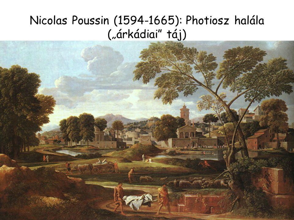 """Nicolas Poussin (1594-1665): Photiosz halála (""""árkádiai táj)"""