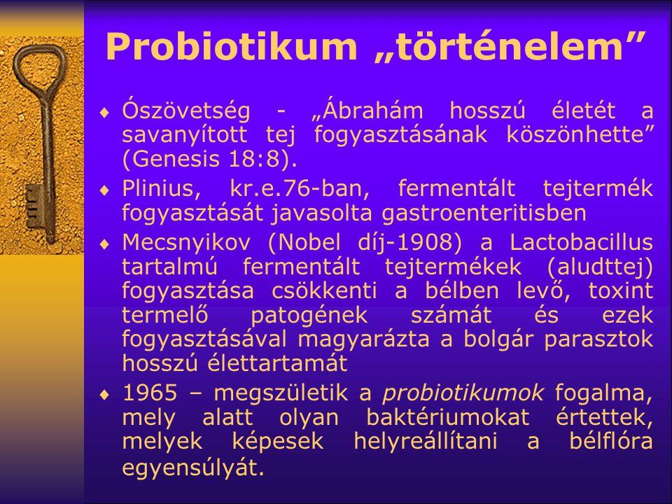"""Probiotikum """"történelem""""  Ószövetség - """"Ábrahám hosszú életét a savanyított tej fogyasztásának köszönhette"""" (Genesis 18:8).  Plinius, kr.e.76-ban, f"""