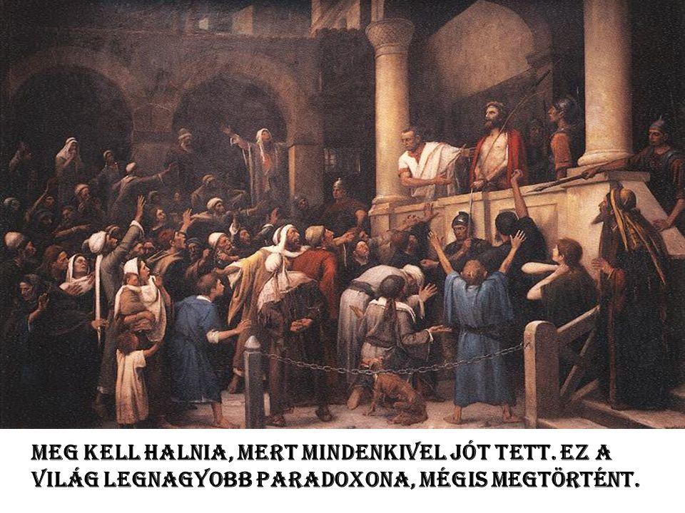 El ő ttünk járt az a Jézus, akinek az élete emberileg nézve a legnagyobb kudarc volt. Hiszen, a felkínált életet elutasítottuk mi emberek, és nemcsak