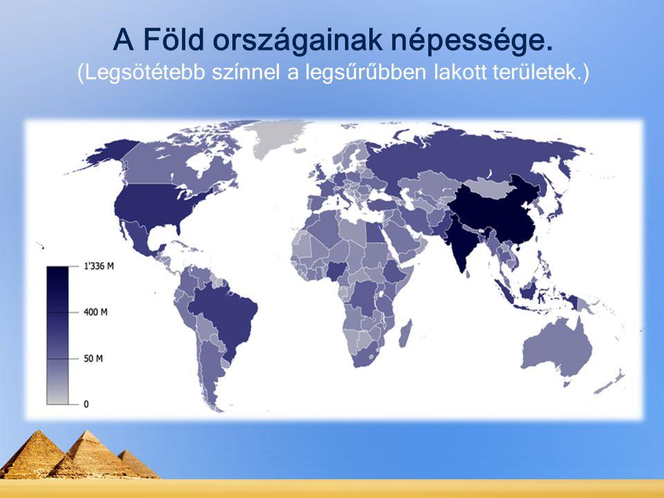A Föld országainak népessége. (Legsötétebb színnel a legsűrűbben lakott területek.)