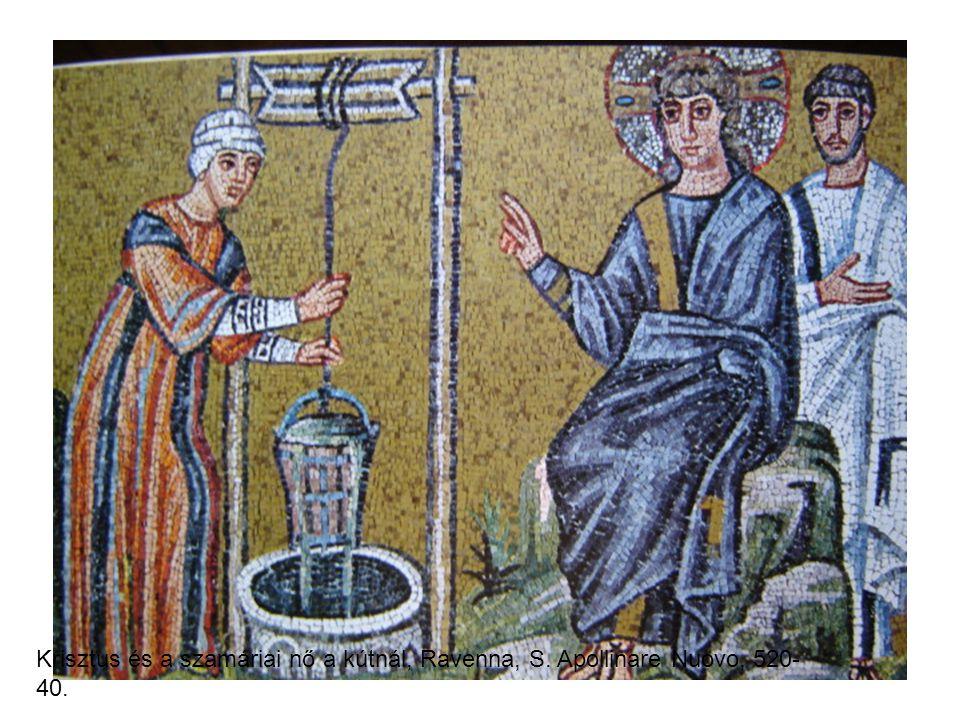 Krisztus és a szamáriai nő a kútnál, Ravenna, S. Apollinare Nuovo, 520- 40.