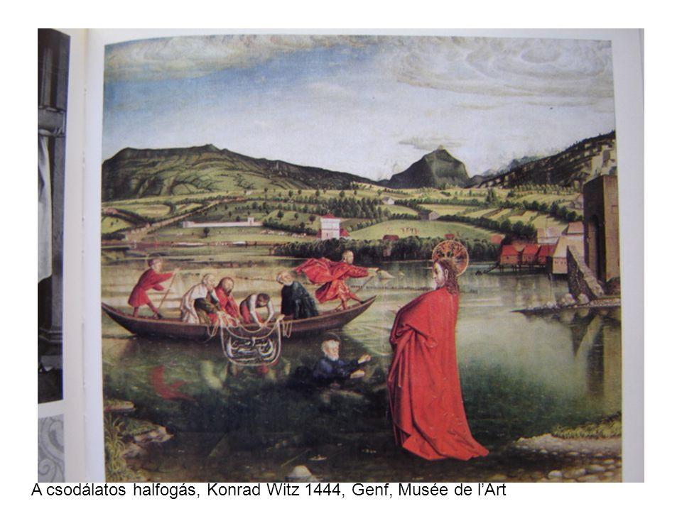 A csodálatos halfogás, Konrad Witz 1444, Genf, Musée de l'Art