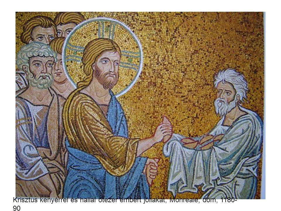 Krisztus kenyérrel és hallal ötezer embert jóllakat, Monreale, dóm, 1180- 90
