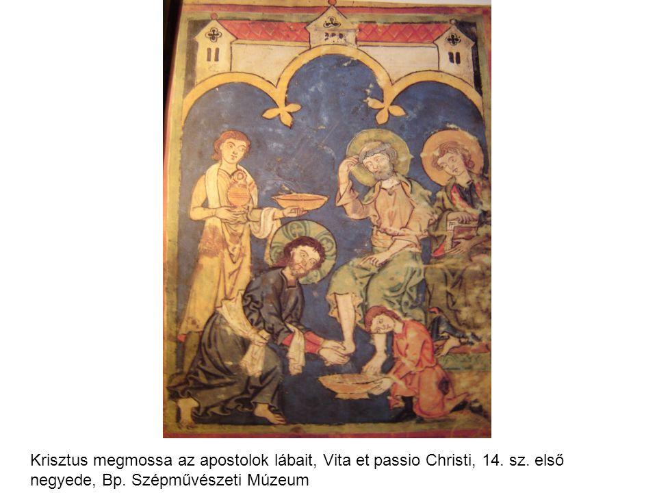 Krisztus megmossa az apostolok lábait, Vita et passio Christi, 14. sz. első negyede, Bp. Szépművészeti Múzeum