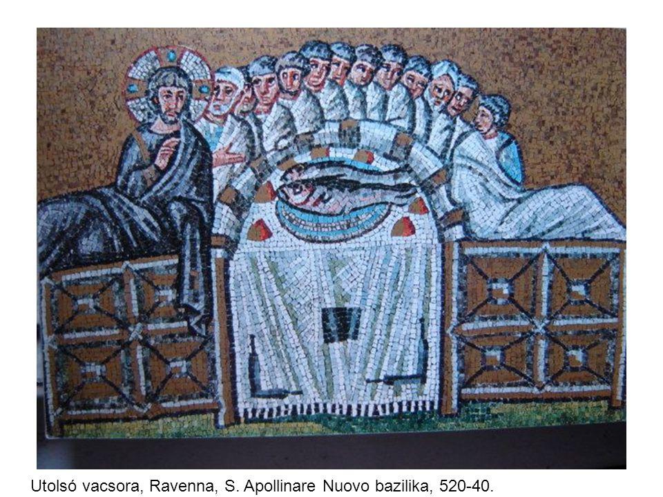 Utolsó vacsora, Ravenna, S. Apollinare Nuovo bazilika, 520-40.