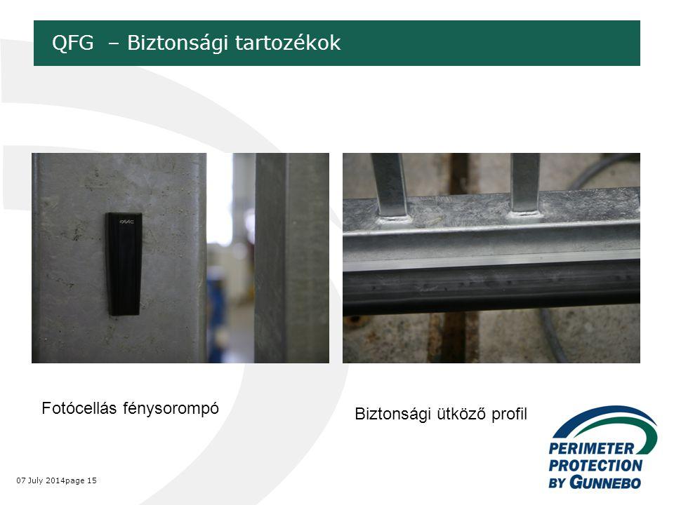 07 July 2014page 15 QFG – Biztonsági tartozékok Fotócellás fénysorompó Biztonsági ütköző profil