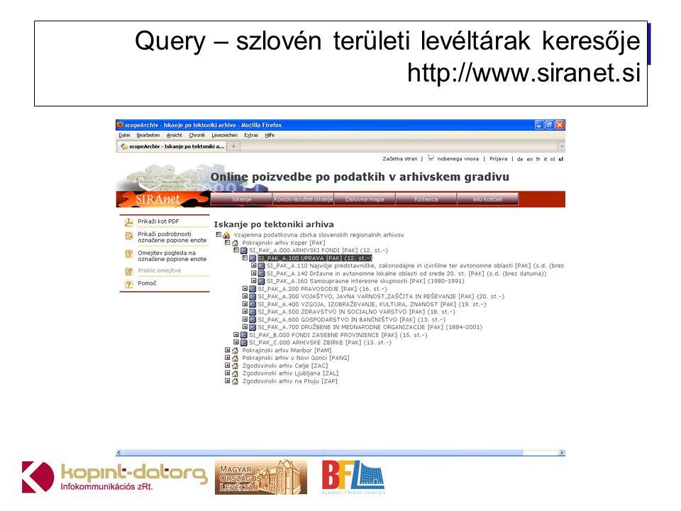 Query – szlovén területi levéltárak keresője http://www.siranet.si