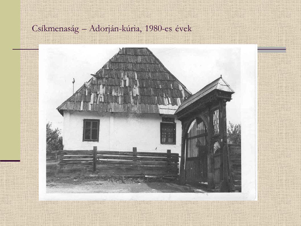 Csíkmenaság – Adorján-kúria, 1980-es évek