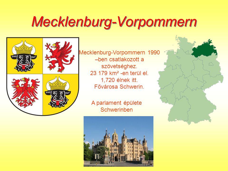 Mecklenburg-Vorpommern Mecklenburg-Vorpommern Mecklenburg-Vorpommern 1990 –ben csatlakozott a szövetséghez.
