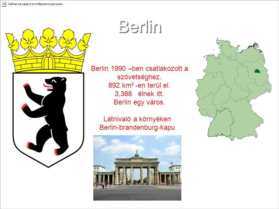 Brandenburg Brandenburg 1990 –ben csatlakozott a szövetséghez.