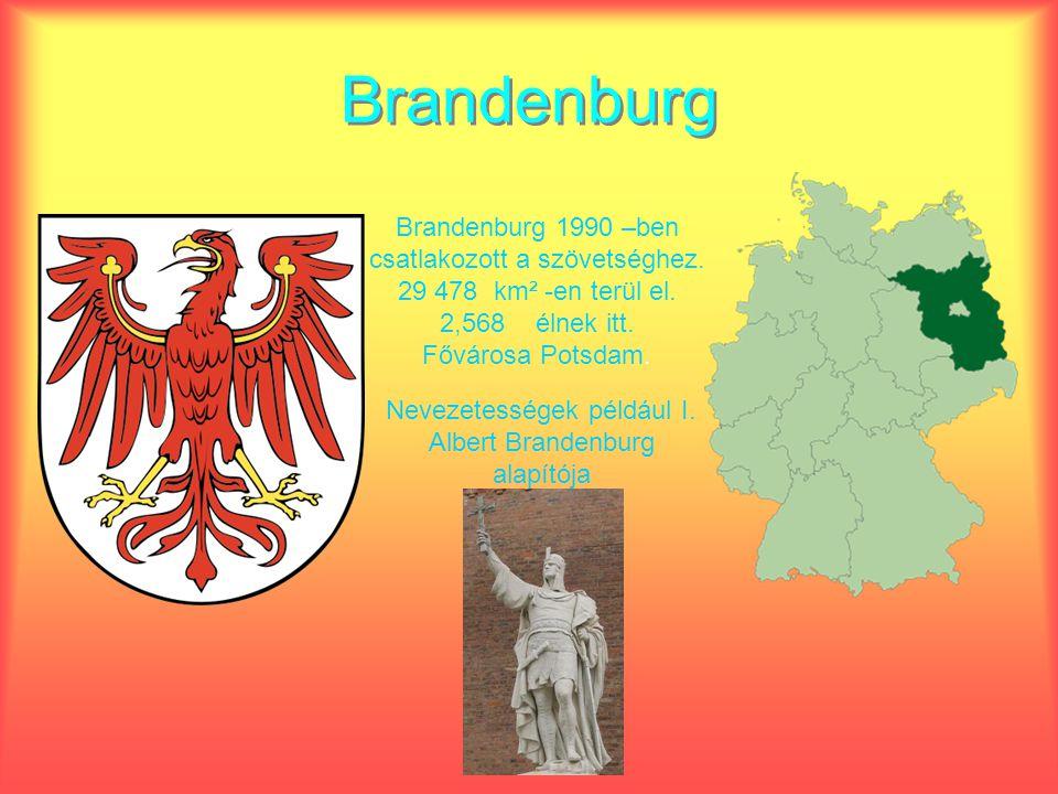 Schleswig-Holstein Schleswig-Holstein 1949 –ben csatlakozott a szövetséghez.