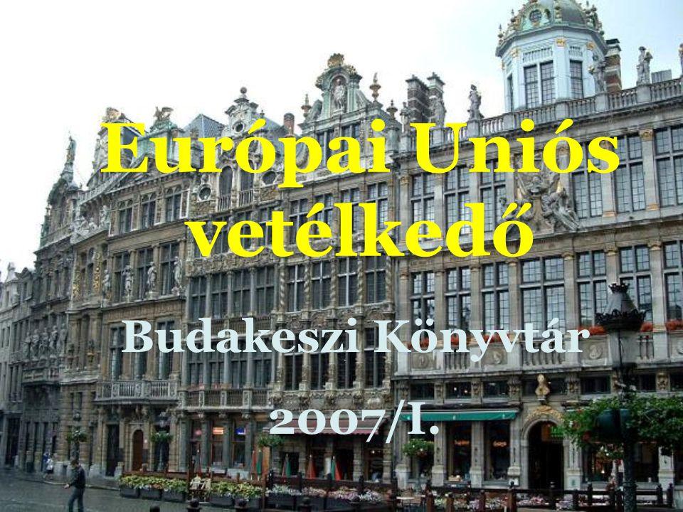 Európai Uniós vetélkedő Budakeszi Könyvtár 2007/I.