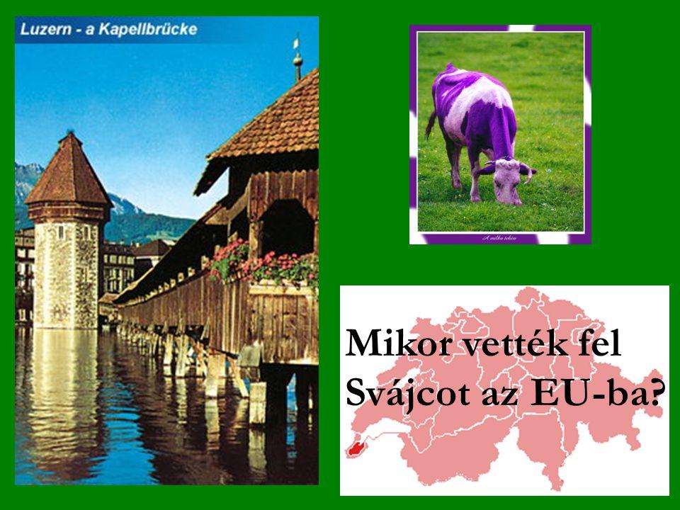 Mikor vették fel Svájcot az EU-ba