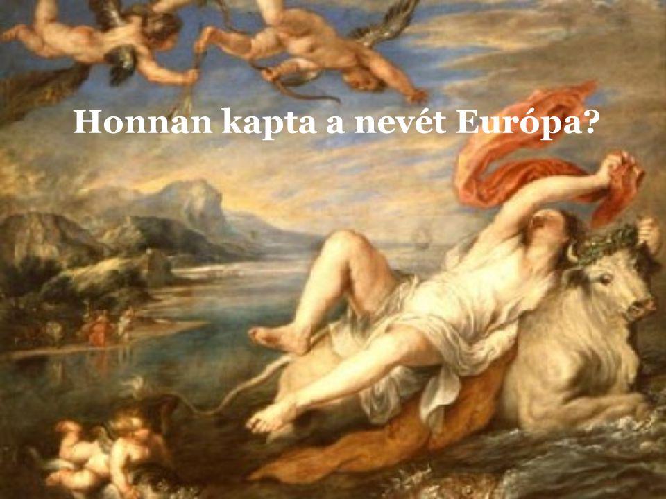 Honnan kapta a nevét Európa